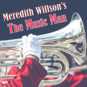 Advertisement Image for the Bluebard Theater's, The Music Man.